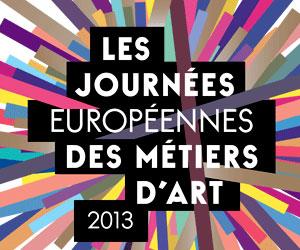 Journées européennes des métiers d'art 2013